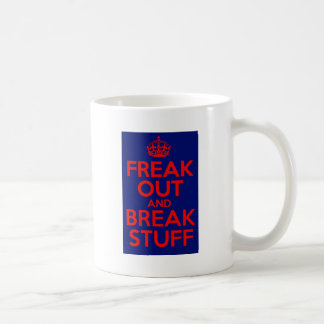 freak out and break stuff coffee mug
