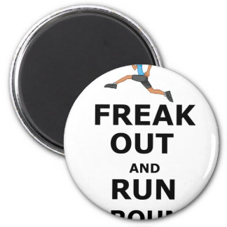 Freak Out And Run Around, funny scared girl design Magnet
