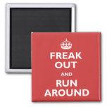 Freak Out & Run Around