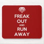 Freak Out Run Away Keep Calm Carry On Mouse Mats