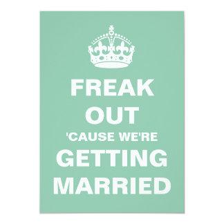 Freak Out Wedding Card