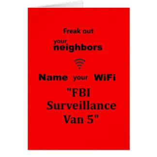 """Freak Out Your Neighbors Card"