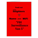 """""""Freak Out Your Neighbours Card"""