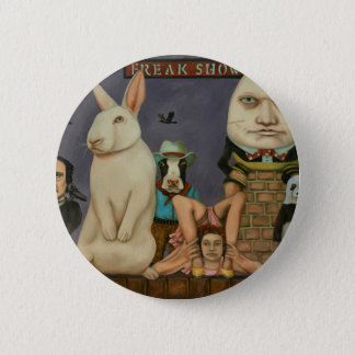 Freak Show 6 Cm Round Badge