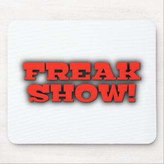 Freak Show Mousepad