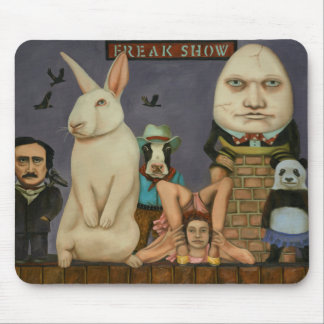 Freak Show Mouse Pad