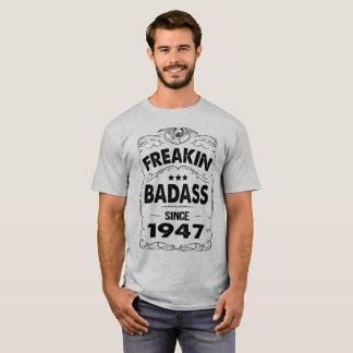 FREAKIN BADASS SINCE 1946 T-Shirt