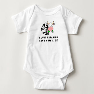 Freaking love cows ok baby bodysuit