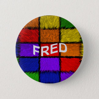 FRED 6 CM ROUND BADGE
