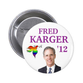 Fred Karger 2012 6 Cm Round Badge