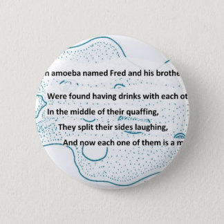 Fred The Amoeba - A SmartTeePants Science Poem 6 Cm Round Badge