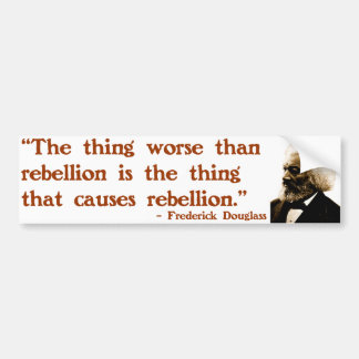 Frederick Douglass on Rebellion Bumper Sticker