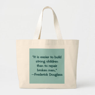 Frederick Douglass Strong Children Quote Bags