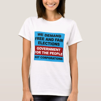 Free and Fair Elections T-Shirt