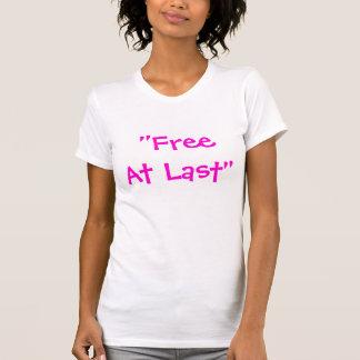 """""""Free At Last"""" T-Shirt"""