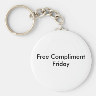Free Compliment Friday Basic Round Button Key Ring