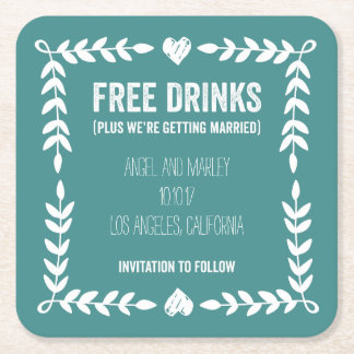 Free Drinks Getting Married Save the Date Coaster Square Paper Coaster