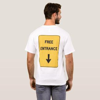 Free Entrance T-Shirt
