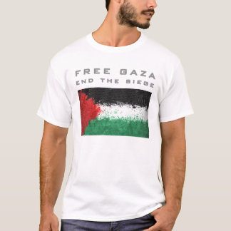 Free Gaza - end the siege T-Shirt