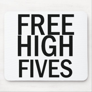 Free High Fives Mouse Pad