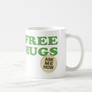 Free Hugs. Ask Me How. Mugs