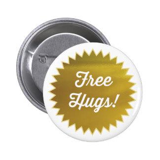 Free Hugs Button Pin Faux Gold Foil Pinback Button