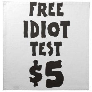 Free Idiot Test Napkin