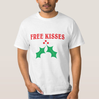 Free kisses under the mistletoe T-Shirt