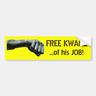 FREE KWAME...of his JOB! Bumper Sticker
