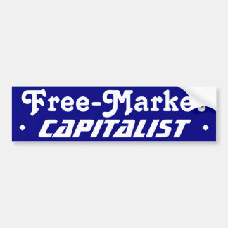 Free-Market Capitalist Bumper Sticker