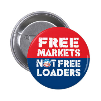 Free Markets - Not Freeloaders 6 Cm Round Badge