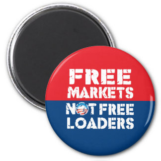 Free Markets - Not Freeloaders 6 Cm Round Magnet