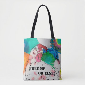 FREE ME or ELSE! Tote Bag