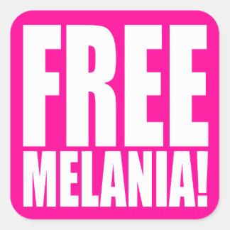 """FREE MELANIA!"" SQUARE STICKER"