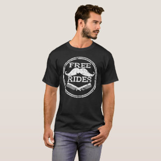 Free Mustache Rides Funny Hilarious Distressed T-Shirt