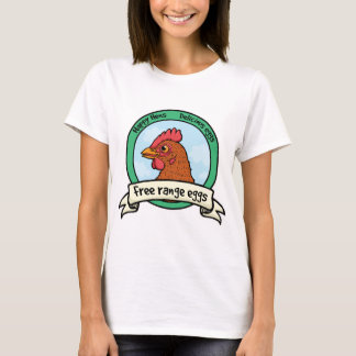 Free range eggs happy hen logo T-Shirt