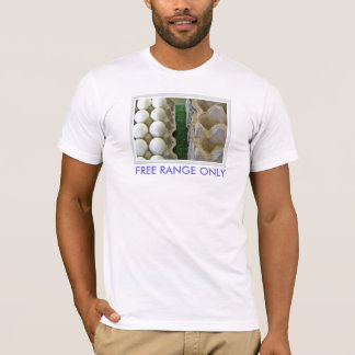 Free Range Eggs t-shirt