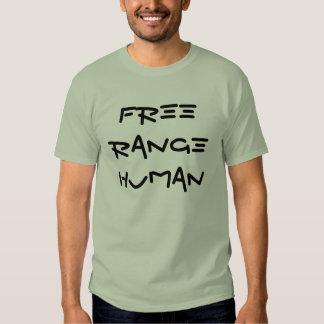FREE RANGE HUMAN Shirt
