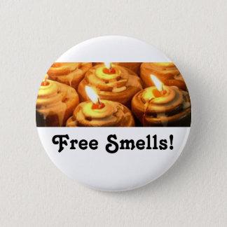Free Smells 6 Cm Round Badge