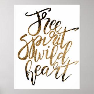 """Free Spirit, Wild Heart"" Inspirational Poster"