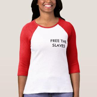 Free the slaves T-Shirt