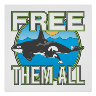 Free Them All Whales Poster