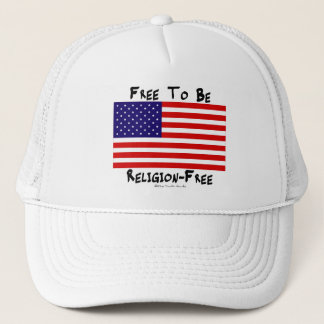 Free To Be Religion-Free Trucker Hat