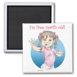 Free yearth old! magnet