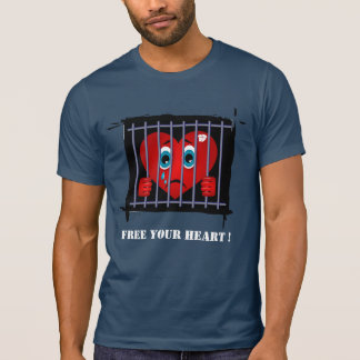Free your heart ! T-Shirt