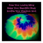 Free Your Loving Mind...Quote Poster-Tie Dye Look Poster
