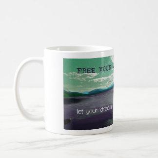 Free Your Mind Motivational Art Coffe Mugs