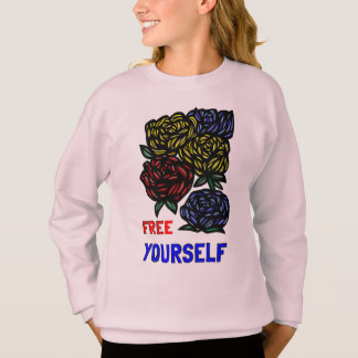 """Free Yourself"" Girls' Sweatshirt"
