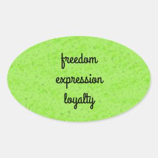 Freedom expression loyalty oval sticker