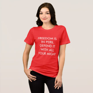 Freedom in Peril T-Shirt